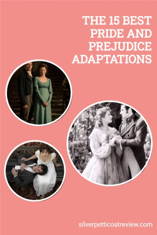 THE 15 BEST PRIDE AND PREJUDICE ADAPTATIONS; pinterest image