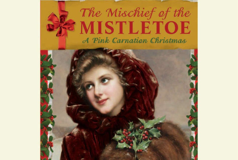 The Mischief of the Mistletoe: A Gleeful Holiday Read Year-Round