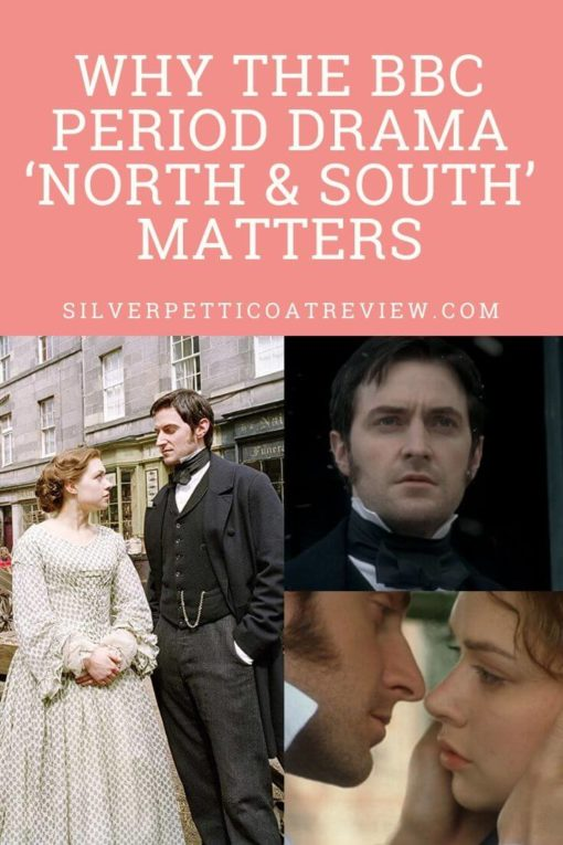 Why the BBC Period Drama 'North & South' Matters: Pinterest graphic