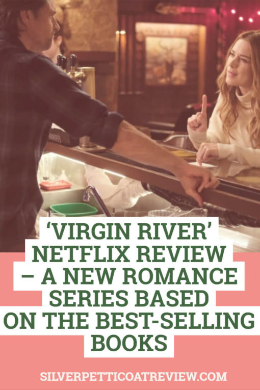 'Virgin River' Netflix Review – A New Romance Series Based on the Best-Selling Books: Pinterest image