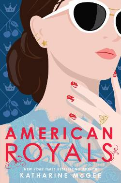 The Silver Petticoat Review's 25 Best YA Novels of 2019: American Royals Book Cover