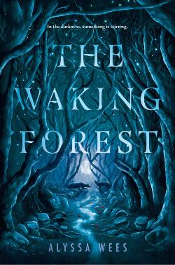 The Waking Forest Book Cover