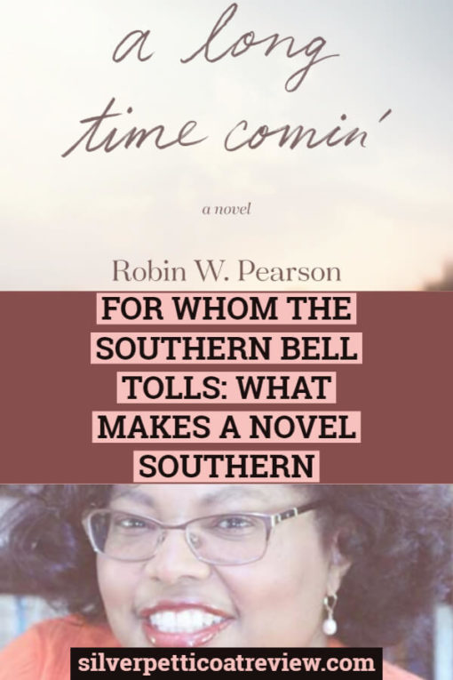 For Whom the Southern Bell Tolls: What Makes a Novel Southern: Pinterest image