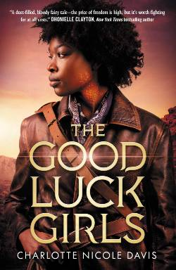 The Good Luck Girls Book Cover: The Silver Petticoat Review's 25 Best YA Novels of 2019
