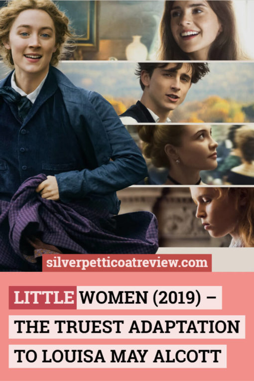 Little Women (2019) - The Truest Adaptation to Louisa May Alcott; Pinterest Graphic
