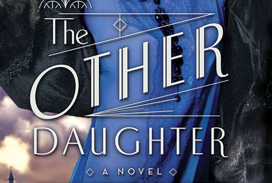 The Other Daughter by Lauren Willig: Revenge and Romance in the Roaring Twenties