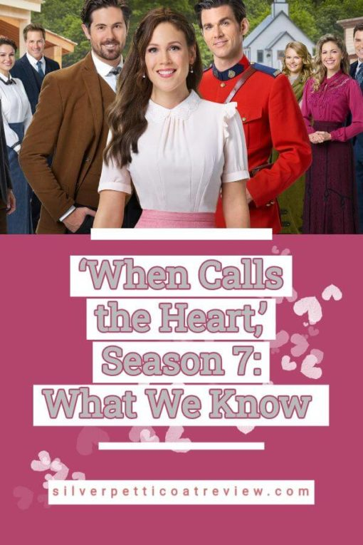 When Calls the Heart Season 7: What We Know - Pinterest graphic