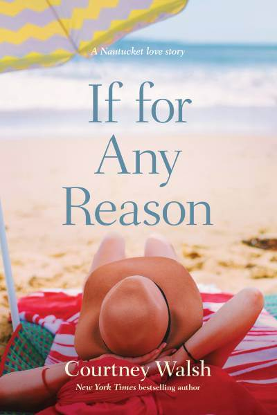 If for any reason book cover. Book by Courtney Walsh