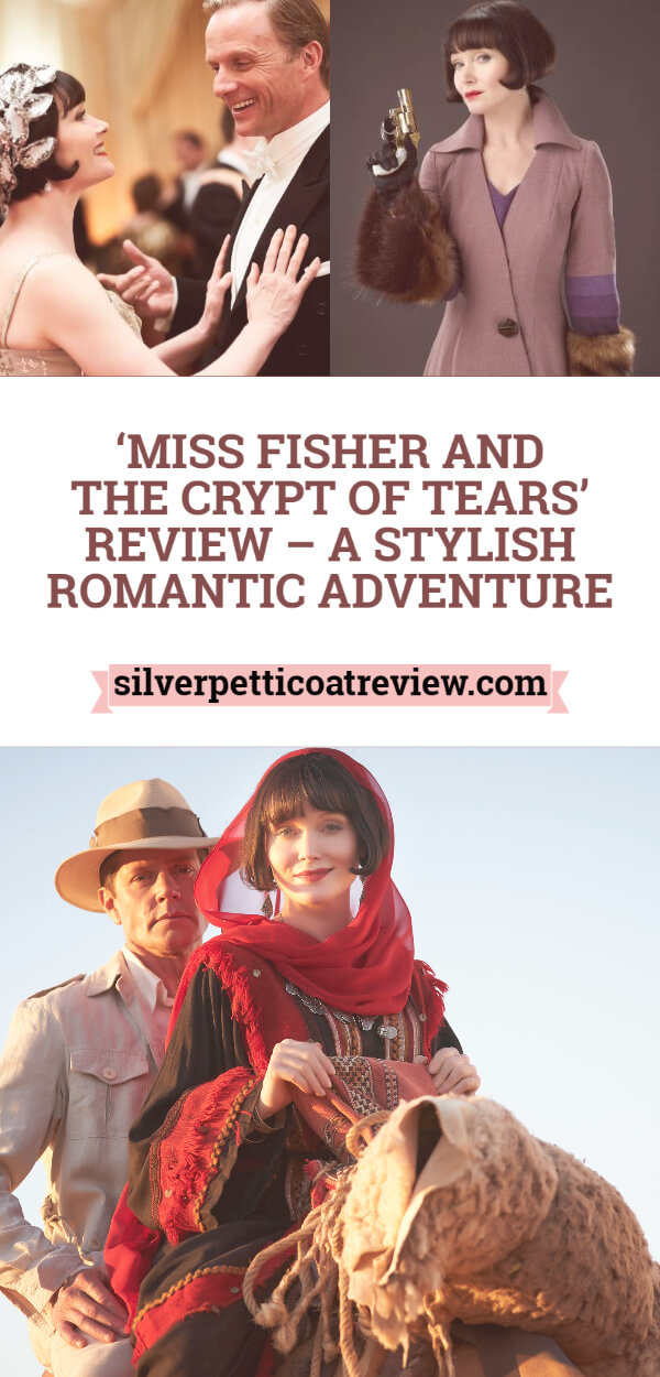 'Miss Fisher and the Crypt of Tears' Review – A Stylish Romantic Adventure: Pinterest Graphic