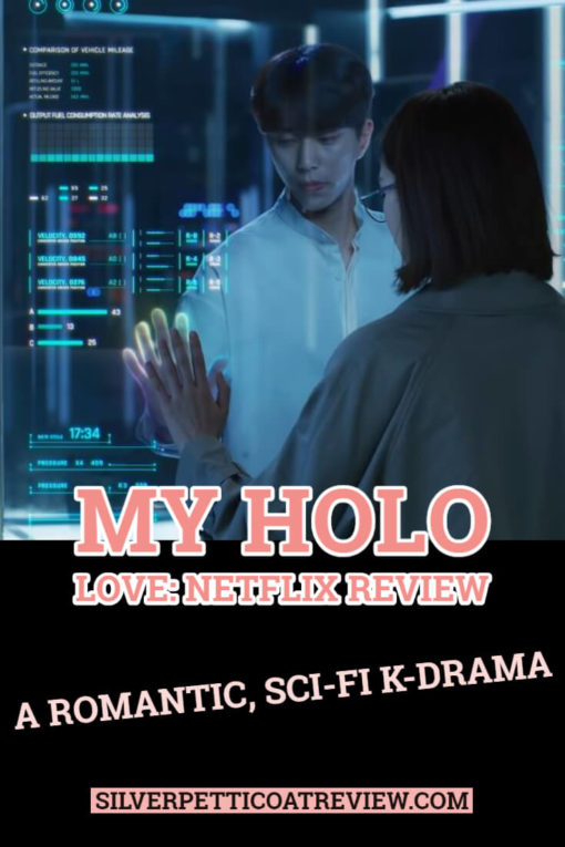 My Holo Love (2020): Netflix's Latest Romantic, Sci-Fi K-Drama; Pinterest Graphic