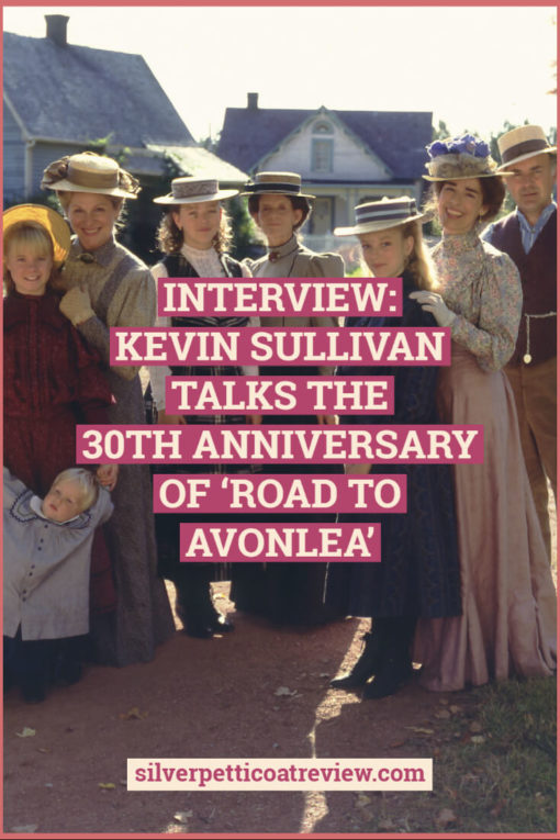 Interview: Kevin Sullivan Talks the 30th Anniversary of 'Road to Avonlea'
