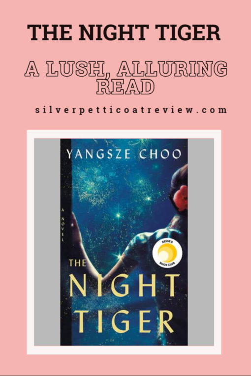 Book review of Yangsze Choo's The Night Tiger. Pinterest graphic