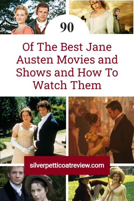 90 of the Best Jane Austen Movies and Shows and How to Watch Them; Pinterest image
