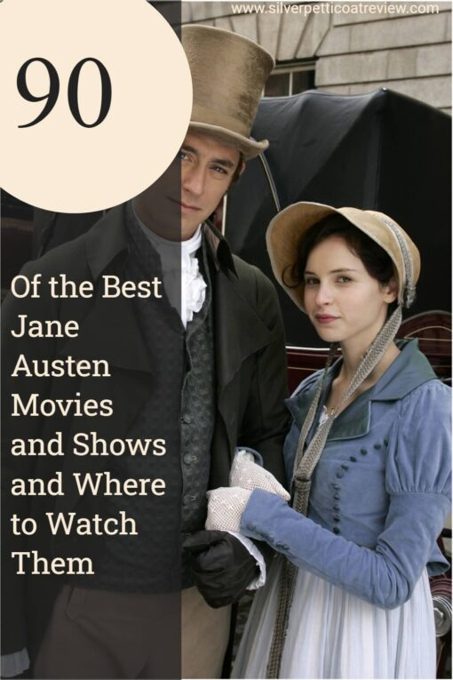 90 of the Best Jane Austen Movies and Shows and Where to Watch Them; Pinterest image