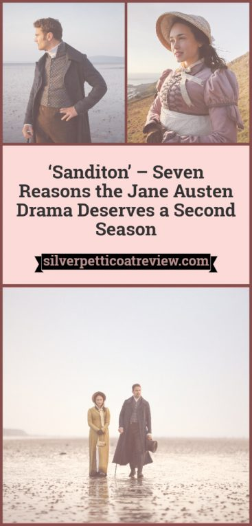 Sanditon: 7 Reasons The Romantic Period Drama Needs Another Season: Pinterest Graphic