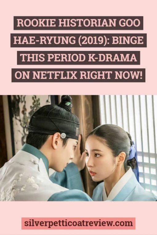 Rookie Historian Goo Hae-ryung (2019): Binge This Period K-Drama on Netflix Right Now!  Pinterest graphic