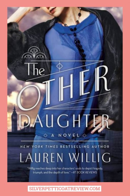The Other Daughter by Lauren Willig: Revenge and Romance in the Roaring Twenties; Pinterest Graphic
