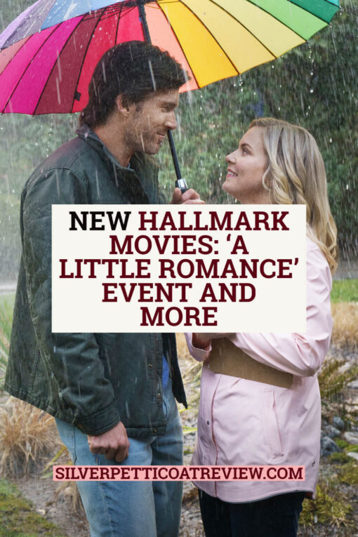 New Hallmark Movies: 'A Little Romance' Event and More