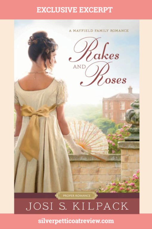 Exclusive Excerpt: 'Rakes and Roses' By Josi S. Kilpack (A Proper Romance); Pinterest Graphic