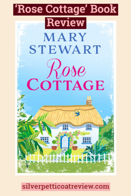 Rose Cottage Book Review; Pinterest Graphic
