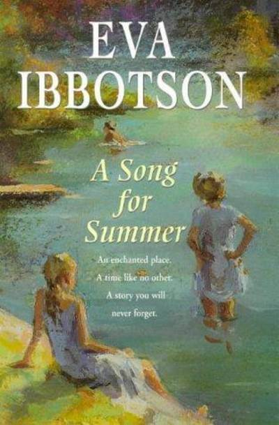 Eva Ibbotson's A Song for Summer book cover