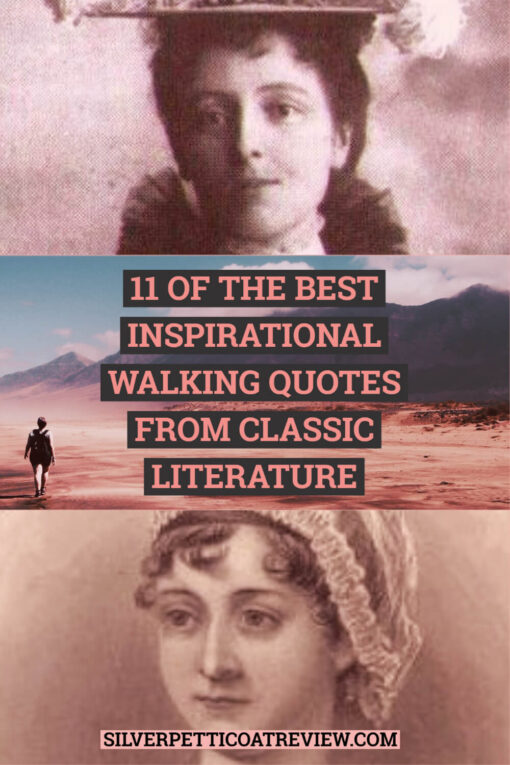 11 of the Best Inspirational Walking Quotes from Classic Literature; Pinterest Graphic