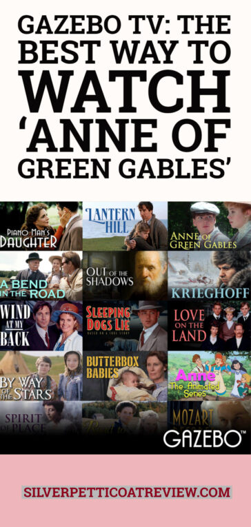 Gazebo TV: The Best Way to watch 'Anne of Green Gables' - Pinterest image