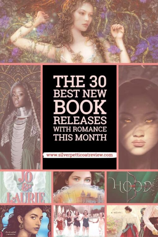 The 30 Best New Book Releases with Romance this Month Pinterest Picture