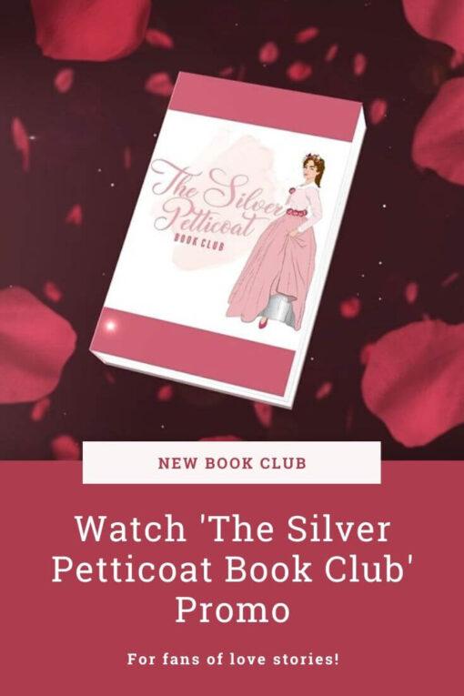 The Silver Petticoat Book Club Promo Video: pinterest image