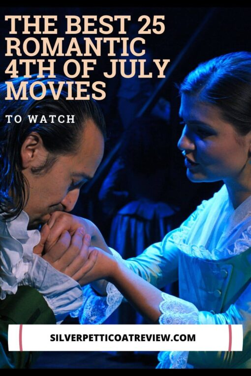 The Best 25 Romantic 4th of July Movies to Watch - Pinterest image with Hamilton musical