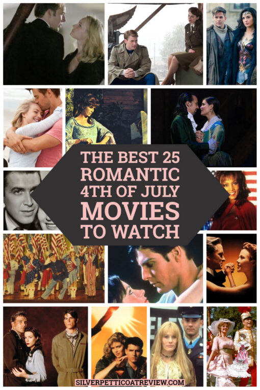 The Best 25 Romantic 4th of July Movies to Watch - Pinterest image