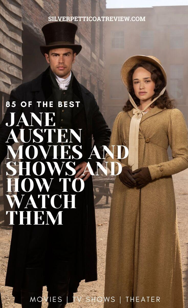 85 of the Best Jane Austen Movies and Shows and How to Watch Them - Pinterest Graphic