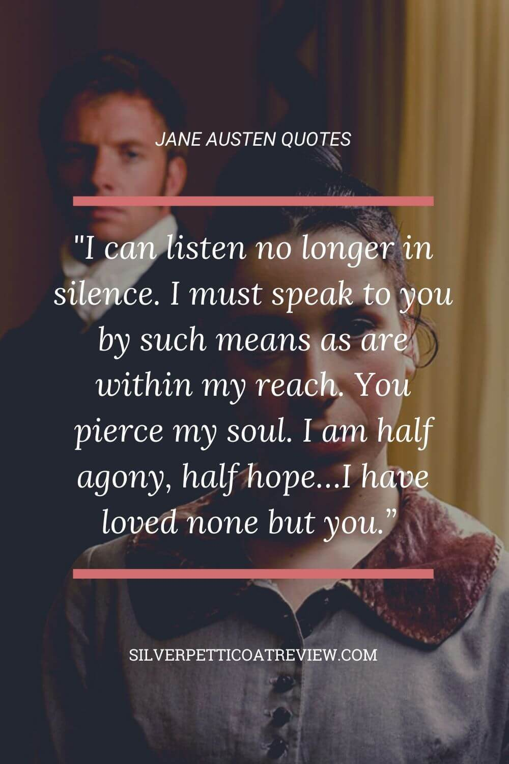 Persuasion quote; jane austen quotes about love