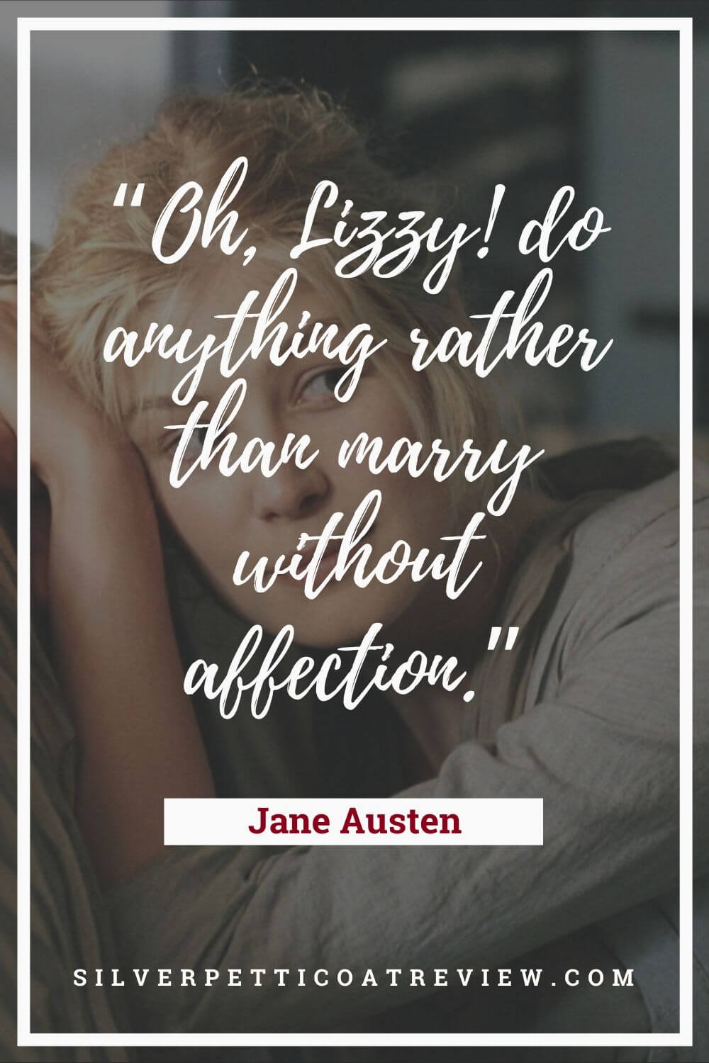 Pride and Prejudice quote; jane austen quotes about love