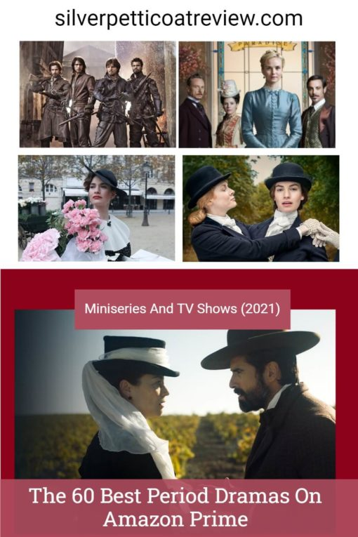 The 60 Best Period Dramas On Amazon Prime – Miniseries And TV Shows (2021)