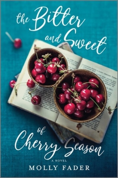 The Bitter and Sweet of Cherry Season Book Cover
