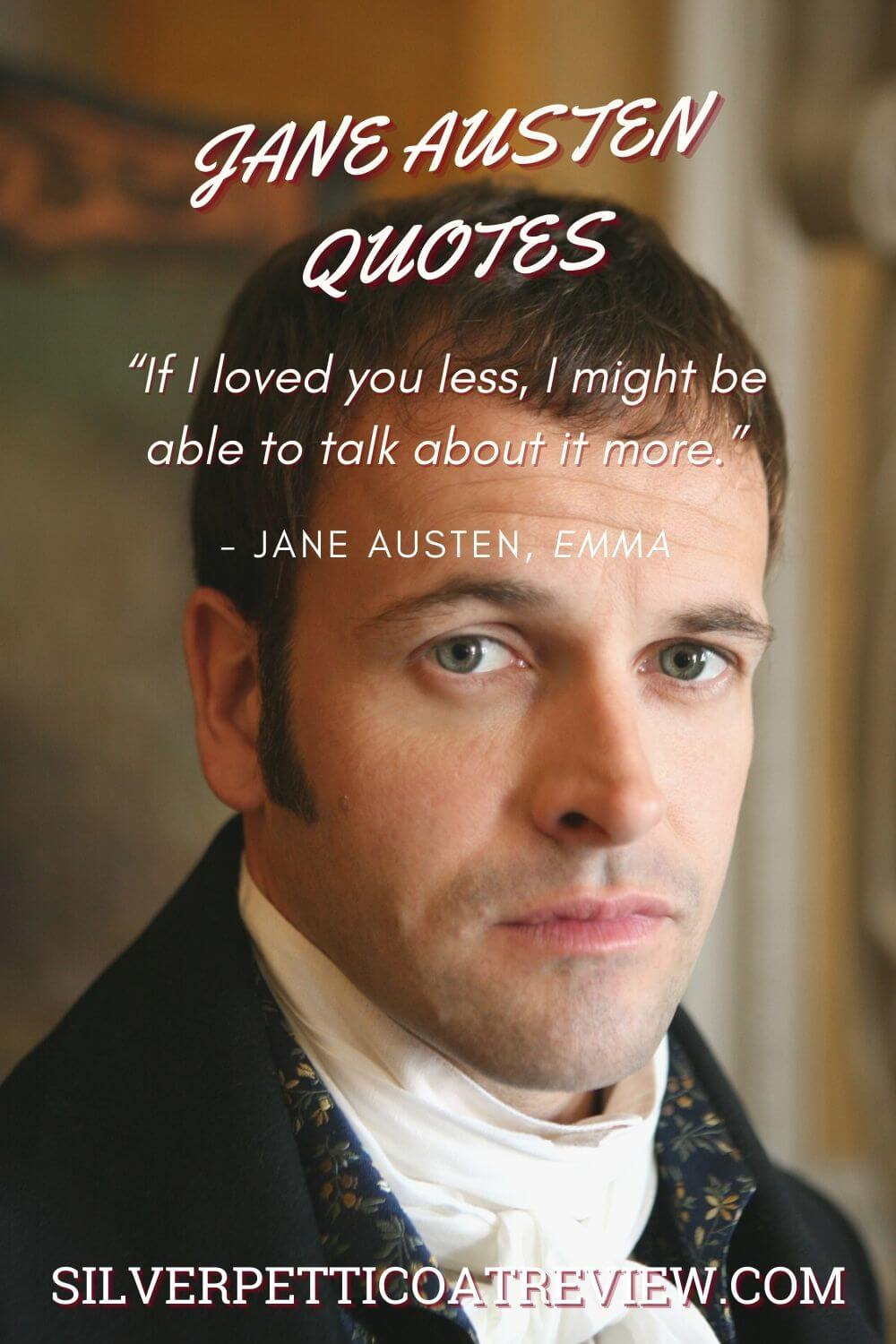 Mr. Knightley quote; jane austen quotes about love