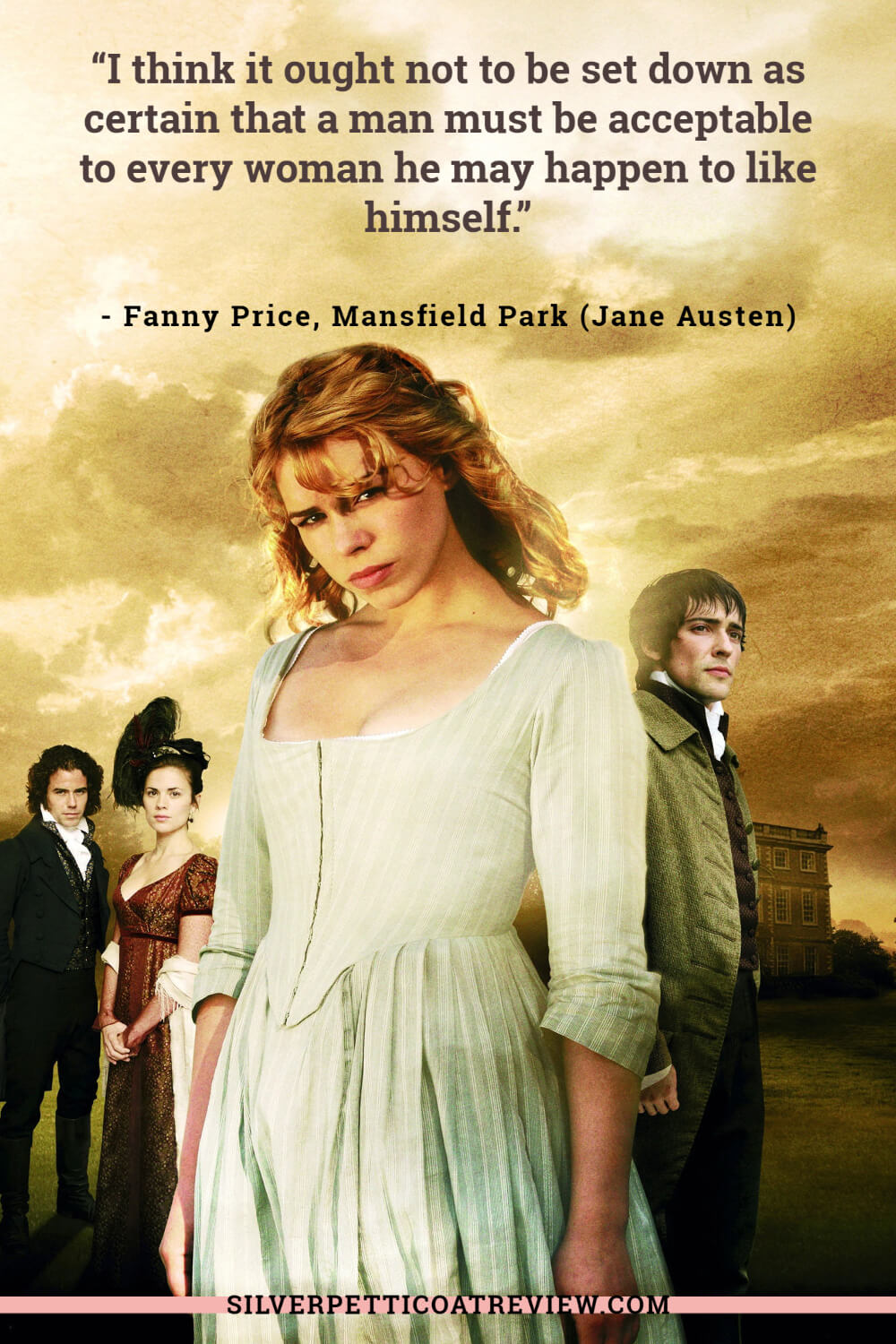 Fanny from Mansfield Park; Jane Austen Quotes about love