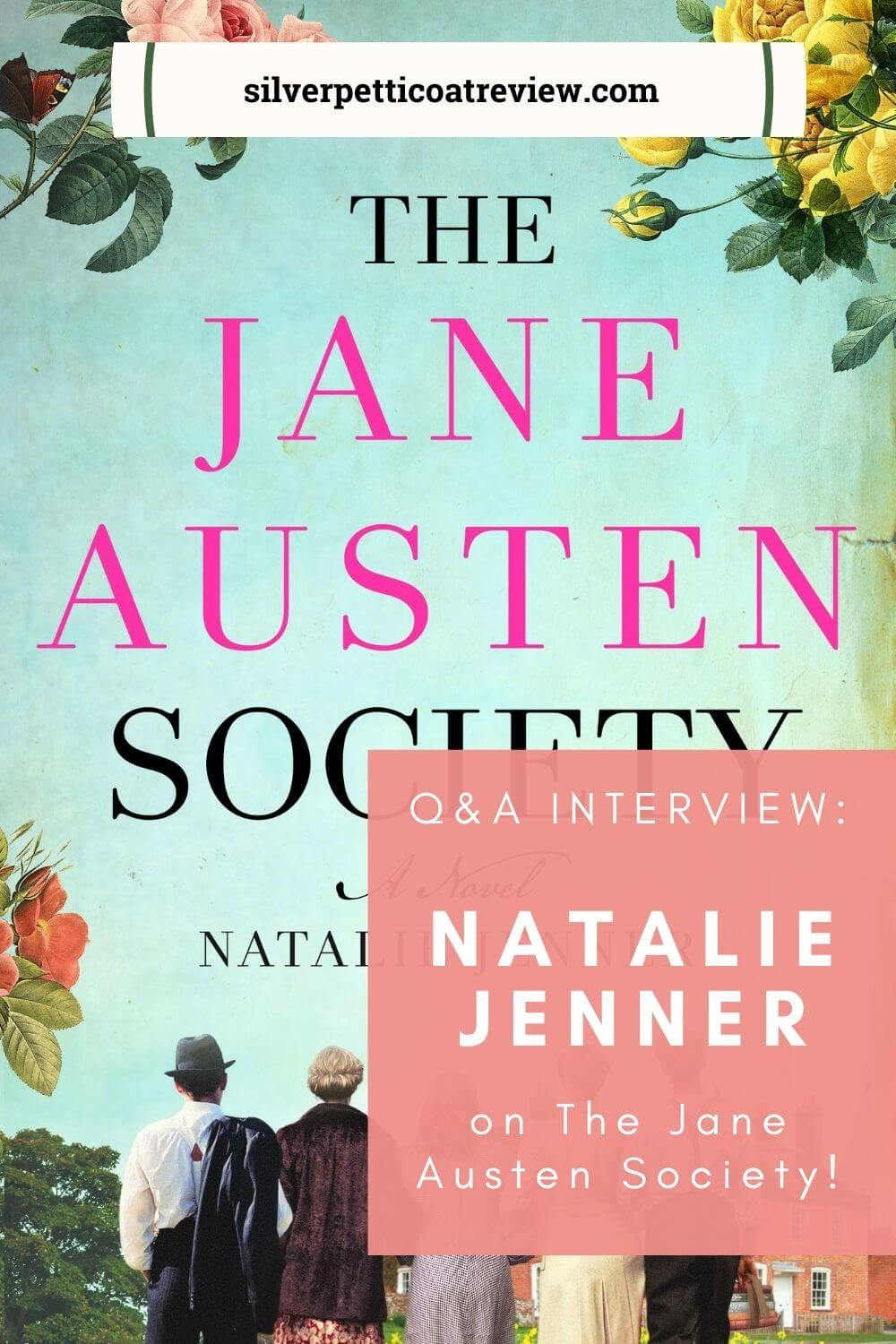 Q&A Interview: Natalie Jenner on 'The Jane Austen Society' - Pinterest image