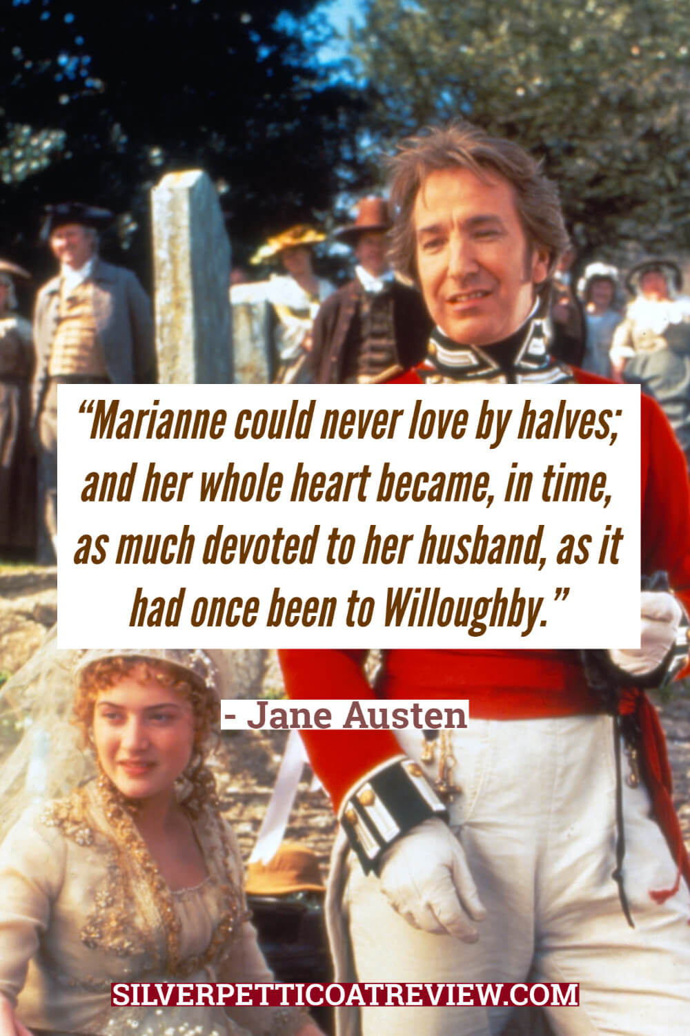 Sense and Sensibility - Jane Austen Quotes about love pin