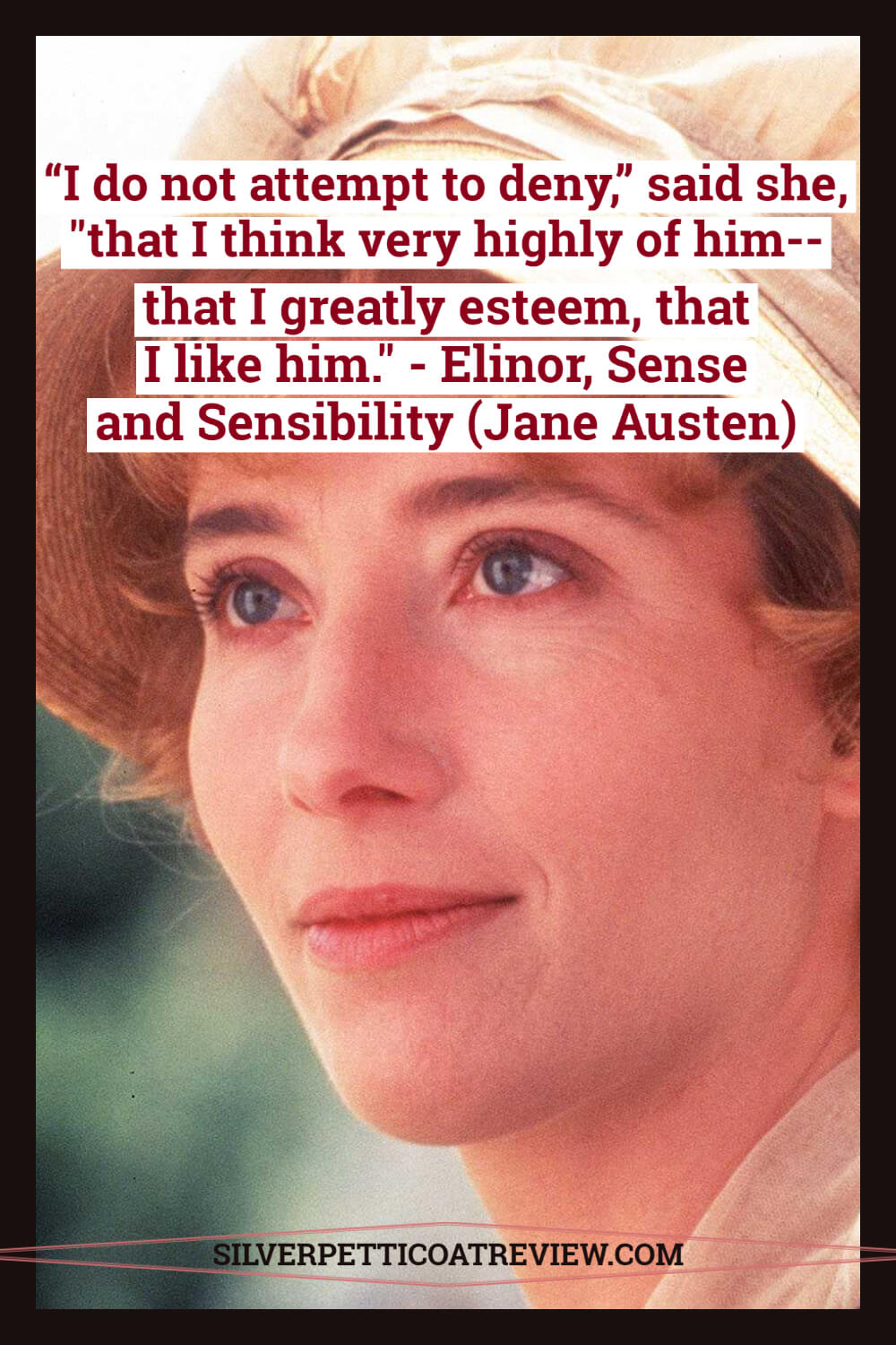 Sense and Sensibility Elinor quote; jane austen quotes about love