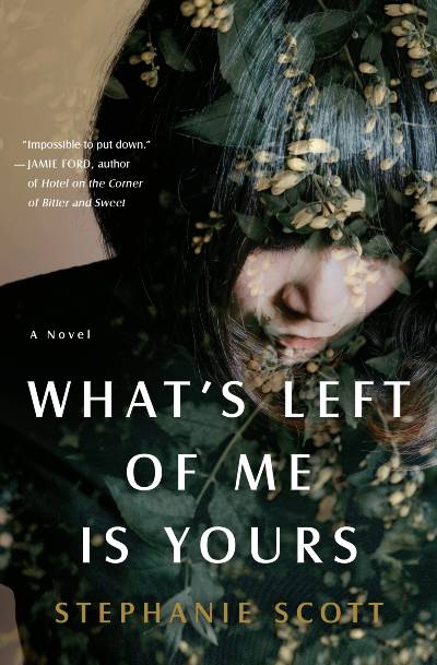What's Left of Me is Yours Book Cover
