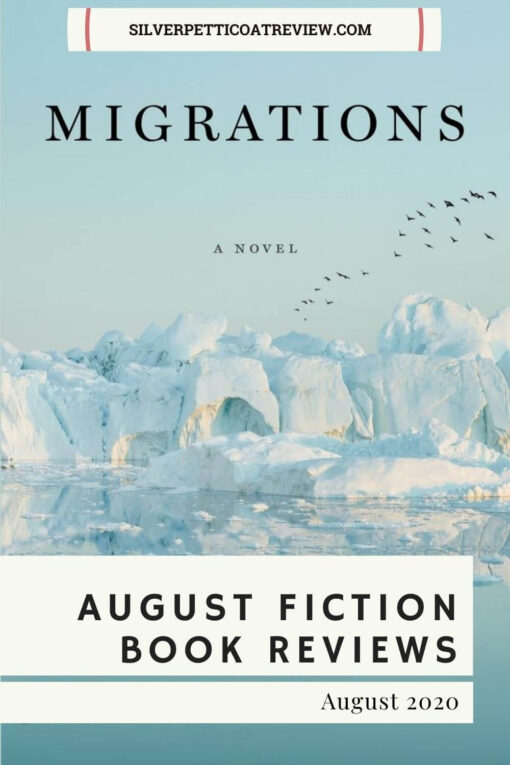 August Fiction Book Reviews (Pinterest Image of Migrations Book Cover)