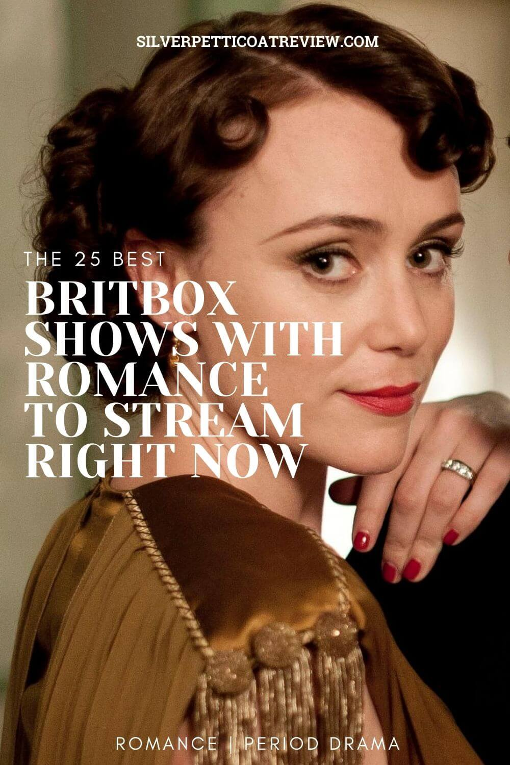 The 25 Best BritBox Shows with Romance to Stream Right Now - Pinterest image