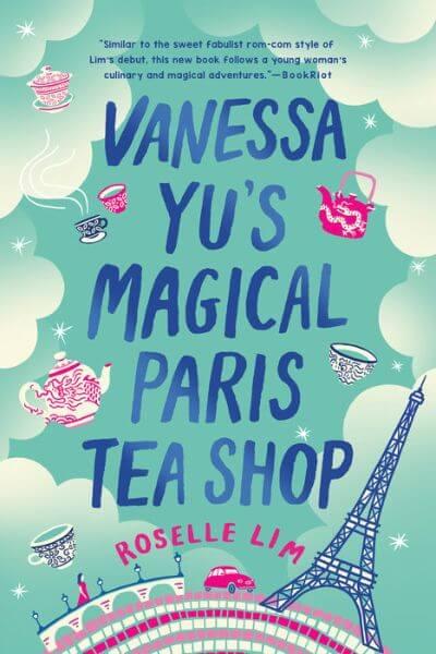 Vanessa Yu's Magic Paris Tea Shop Cover