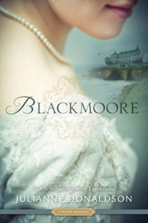 Blackmoore by Julianne Donaldson; historical romance novels