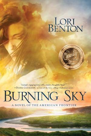 Burning Sky by Lori Benton; christian historical romance novels