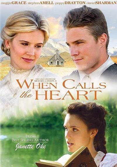 When Calls the Heart movie poster with Maggie Grace and Stephen Amell