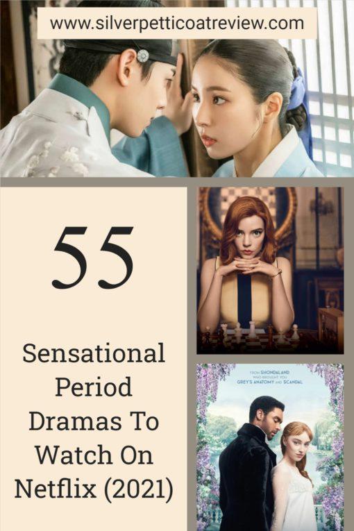 55 Sensational Period Dramas to Watch on Netflix 2021; Pinterest image