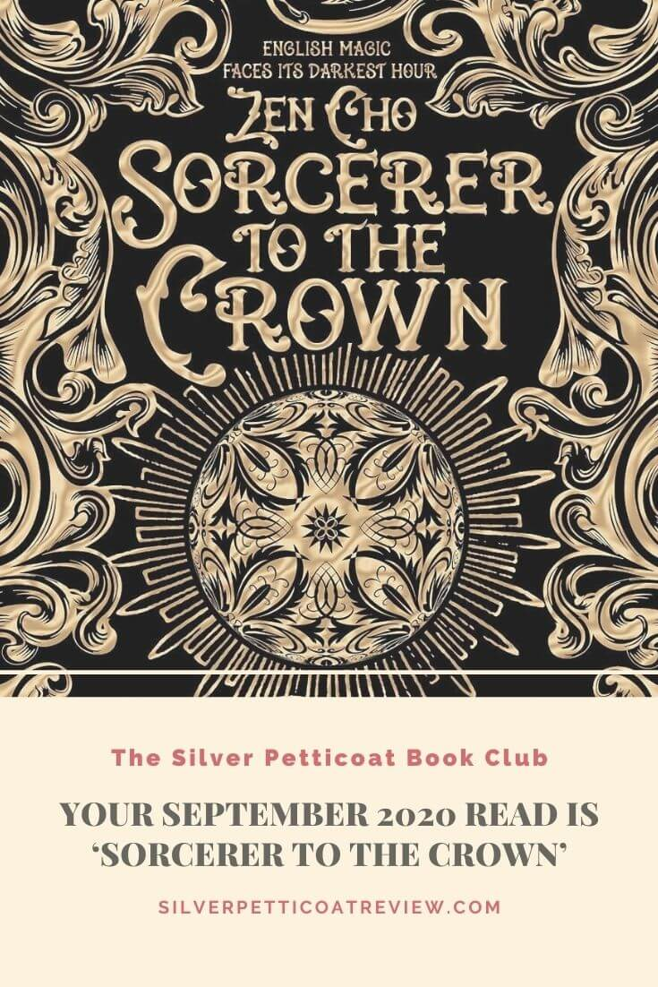 The Silver Petticoat Book Club: Your September 2020 Read is 'Sorcerer to the Crown' Pinterest Image